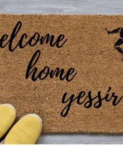 welcome-home-yessir-mat